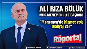 MHP Menemen İlçe Başkanı Ali Rıza Bölük
