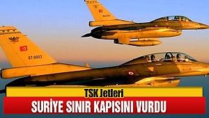 Türk Jetleri Suriye Sınır Kasını Vurdu