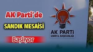 AK Parti İzmir'de sandık mesaisi başlıyor!