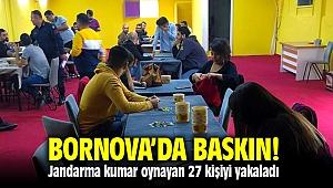 Bornova'da Jandarma'dan kumar oynayan 27 kişiye suç üstü baskın