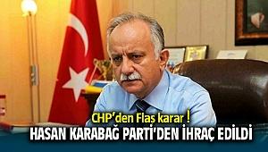 CHP İzmir'den Flaş karar! Hasan Karabağ partiden ihraç edildi