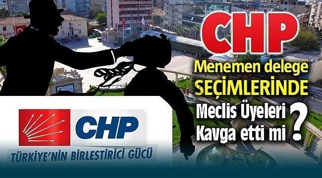 CHP Menemen delege seçimleri Kavga!