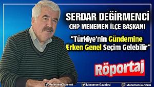 CHP Menemen İlçe Başkanı Serdar Değirmenci