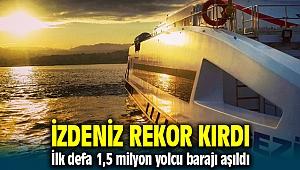 İZDENİZ'den rekor ! 1,5 milyon yolcu barajını aştı