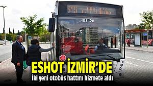 İzmir'de ESHOT'tan iki yeni otobüs hattı