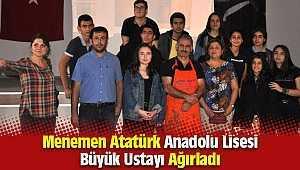Menemen Atatürk Anadolu Lisesi Büyük Bir Ustayı Ağırladı