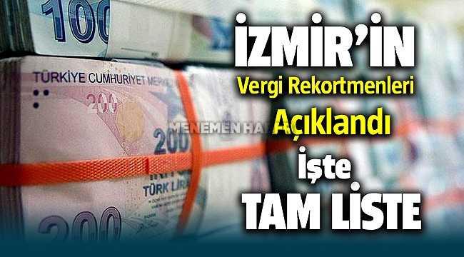 2018 - 2019 yılı İzmir Vergi Rekortmenleri açıklandı