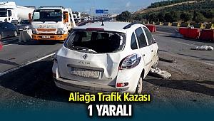 Aliağa Trafik Kazası ; 1 yaralı