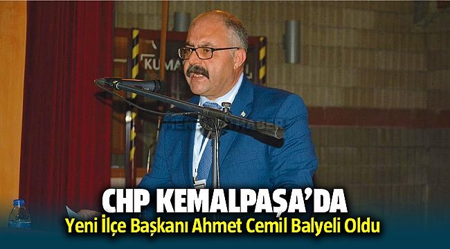 CHP Kemalpaşa yeni ilçe başkanı Ahmet Cemil Balyeli oldu