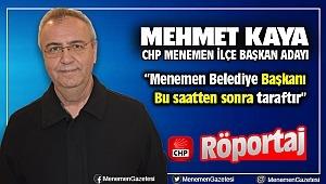 CHP Menemen İlçe Başkan Adayı Mehmet Kaya ile Röportaj