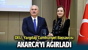 DEU, Yargıtay Cumhuriyet Başsavcısı Akarca'yı ağırladı