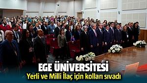 Ege Üniversitesi yerli ve milli ilaç üretimi için kolları sıvadı