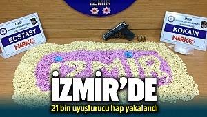 İzmir'de 21 bin uyuşturucu hap yakalandı