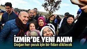 İzmir'de yeni akım! doğan her çocuk için bir fidan dikilecek