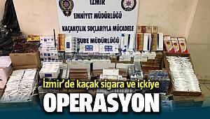 İzmir'de kaçak sigara ve içki operasyonu