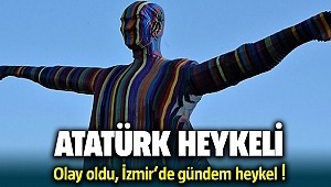 İzmir'deki Atatürk Heykeli Gündem Oldu