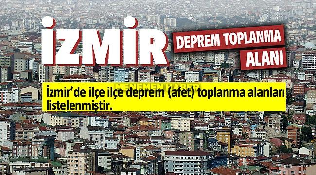 İzmir Deprem ve Doğal Afet Toplanma Alanları