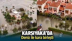 İzmir Karşıyaka'da deniz ile kara birleşti