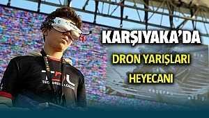 Karşıyaka'da Dron yarışları heyecanı