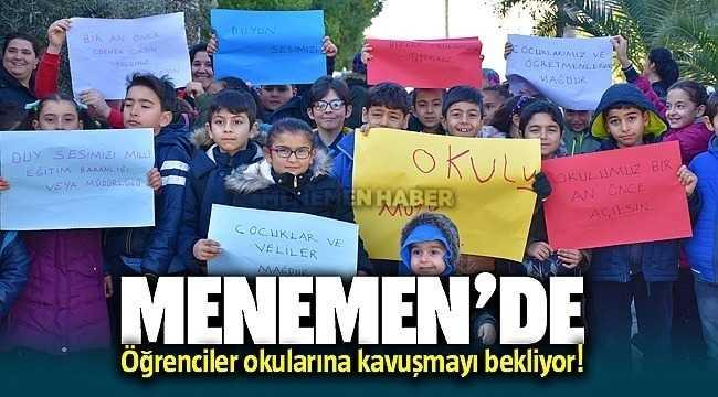 Menemen'de Öğrenciler okullarına kavuşmayı bekliyor