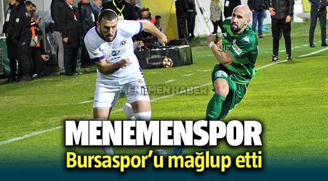 Menemenspor, sahasında Bursaspor'u 2-1 mağlup etti
