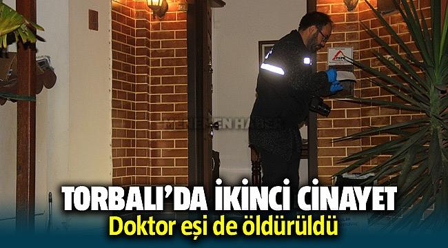 Torbalı'da ikinci cinayet: Doktor eşi Hatice Gülcemal de öldürüldü