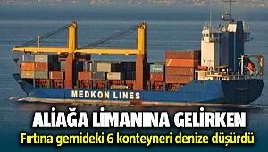Aliağa Limanına gelen gemiden fırtına nedeniyle konteynerler denize düştü