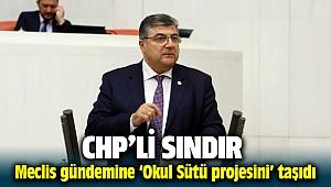 CHP İzmir Milletvekili Kamil Okyay Sındır 'Okul Sütü Programı'nı meclise taşıdı