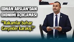 CHP'li Ednan Arslan'dan Ekonomi açıklaması