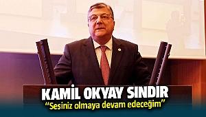 """CHP'li Sındır, """"Sesiniz olmaya devam edeceğim!"""""""