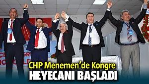 CHP Menemen'de Kongre heyecanı devam ediyor