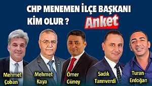 CHP Menemen İlçe Başkanı Kim Olmalı ?