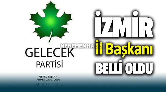 Gelecek Partisi İzmir İl Başkanı Cem Kavur oldu