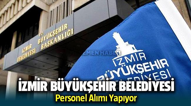 İzmir Büyükşehir Belediyesi personel alımı Başvuru Şartları