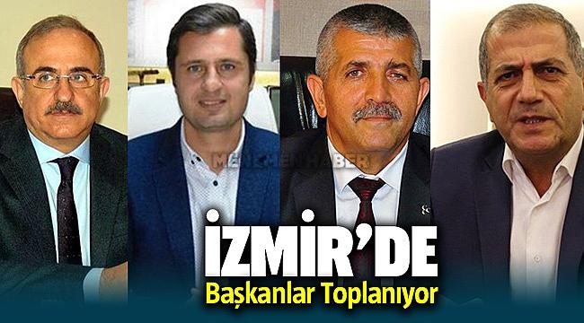 İzmir'de Başkanlar Toplanıyor