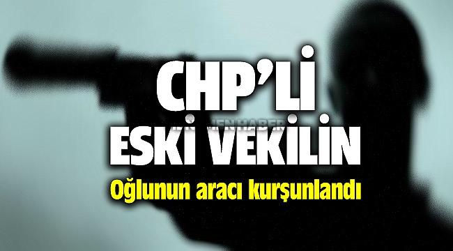 İzmir'de CHP'li eski vekilin oğlunun Yiğit Baratalı aracı kurşunlandı