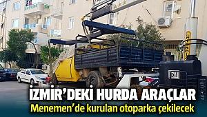 İzmir'de hurda araçlar Menemen'deki otoparka çekiliyor