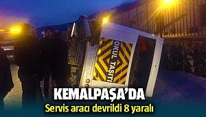 İzmir Kemalpaşa Trafik Kazası; servis aracı devrildi: 8 yaralı