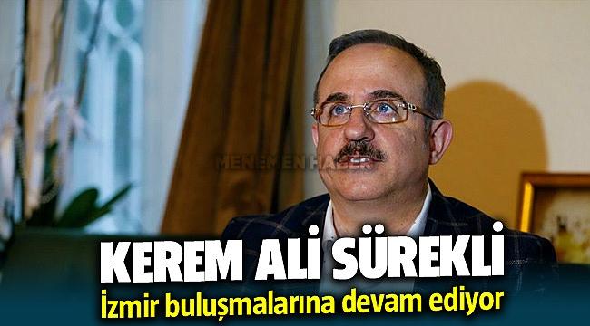 Kerem Ali Sürekli İzmir ziyaretlerine devam ediyor