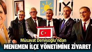 Müsavat Dervişoğlu'ndan İYİ Parti Menemen İlçe Yönetimine Ziyaret