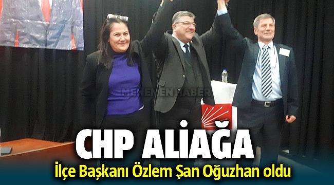 Özlem Şan Oğuzhan CHP Aliağa İlçe Başkanı oldu