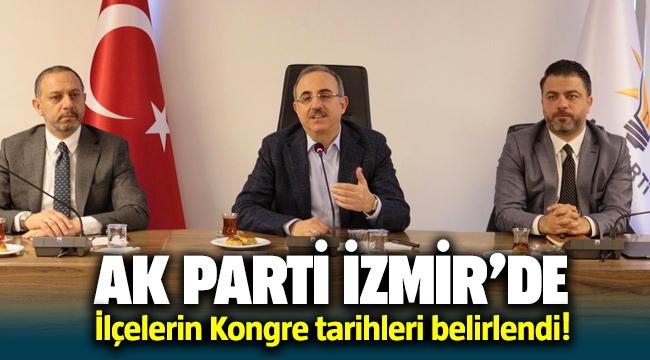 AK Parti İzmir İlçe İlçe Kongre tarihleri belli oldu