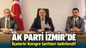 AK Parti İzmir İlçe İlçe Kongre tarihleri belirlendi