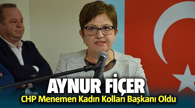 CHP Menemen Kadın Kolları Başkanı Aynur Fiçer oldu