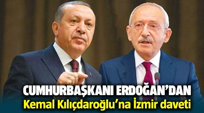 Cumhurbaşkanı Erdoğan'dan Kılıçdaroğlu'na İzmir daveti