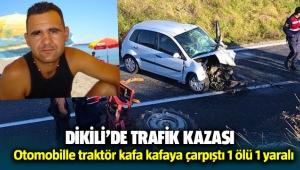 Dikili'de trafik kazası 1 ölü 1 yaralı