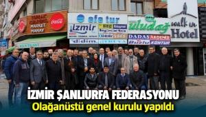 İzmir Şanlıurfa Federasyonu Olağanüstü genel kurulu yapıldı