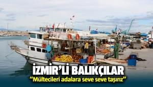 İzmirli balıkçılar: