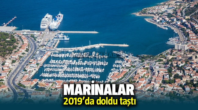 Marinalar 2019'da doldu taştı