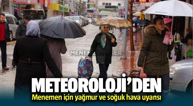 Meteoroloji'den Menemen İçin Yağmur ve Soğuk hava uyarısı
